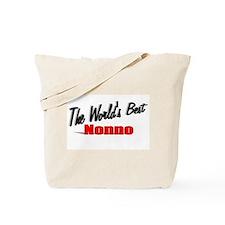 """""""The World's Best Nonno"""" Tote Bag"""