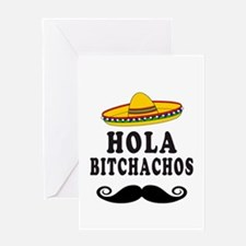 Hola Bitchachos Greeting Cards