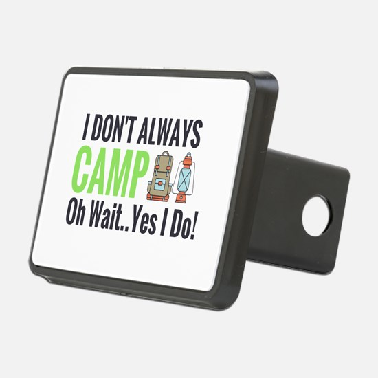 I don't always camp oh wait yes I do Hitch Cover