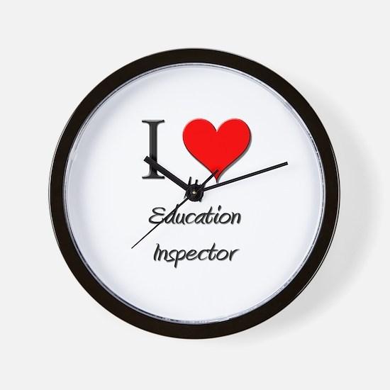 I Love My Education Inspector Wall Clock