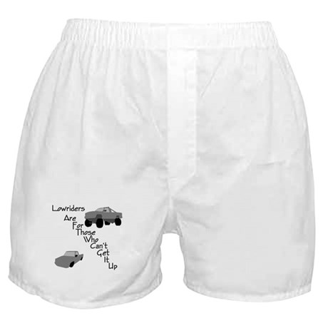 Lowriders Can't Get a Boxer Shorts