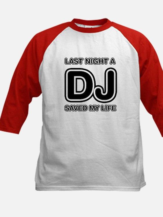 Last Night A DJ Saved My Life Tee