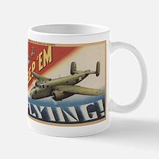 Keep 'Em Flying - B-25 Medium Bomber Mugs