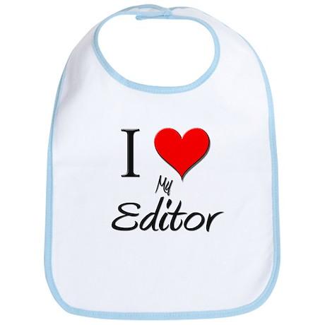 I Love My Editor Bib