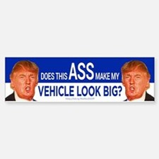 Does This Ass Make My? Bumper Bumper Bumper Sticker