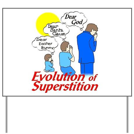 Evolution of Superstition Yard Sign