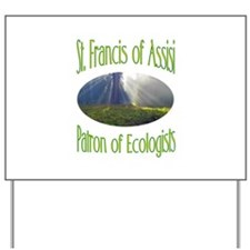 St. Francis - Patron of Ecolo Yard Sign