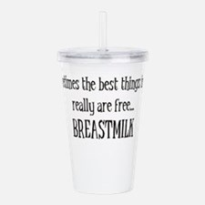 Best Things Are Free.. Acrylic Double-wall Tumbler