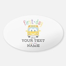 Custom First Day Decal