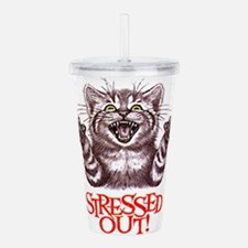 Stressed Out Acrylic Double-wall Tumbler