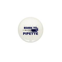 Born to Pipette Mini Button (10 pack)