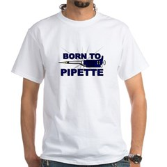 Born to Pipette Shirt