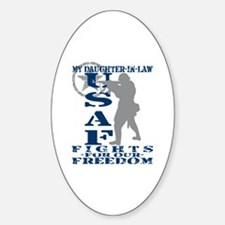 Dghtr-in-Law Fights Freedom - USAF Oval Decal