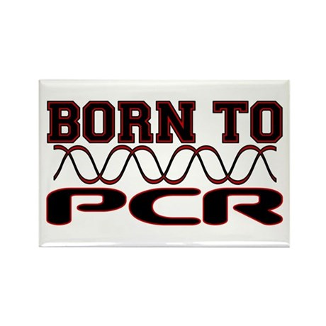 Born to PCR Rectangle Magnet