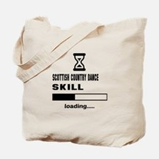 Scottish Country dance skill loading.... Tote Bag