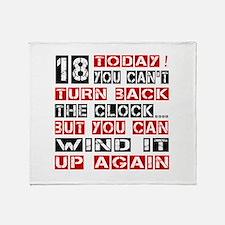18 Birthday Turn Back Designs Throw Blanket