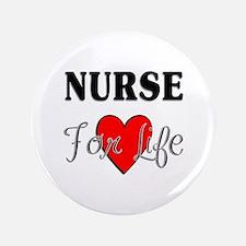 """Nurse For Life 3.5"""" Button"""