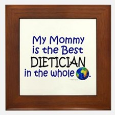 Best Dietician In The World (Mommy) Framed Tile