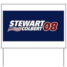 Stewart Colbert 2008 Yard Sign