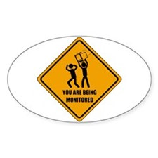 You Are Being Monitored Oval Decal