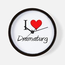 I Love My Dramaturg Wall Clock