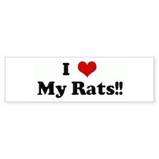 I Love My Rats!! Bumper Car Car Sticker