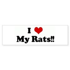 I Love My Rats!! Bumper Car Sticker