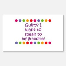 Guilty? I want to speak to my Sticker (Rectangular