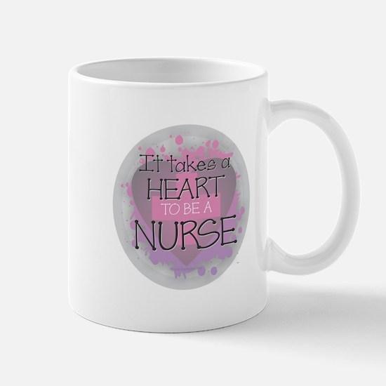 It Takes a Heart to be a Nurse Mugs
