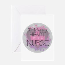 It Takes a Heart to be a Nurse Greeting Cards