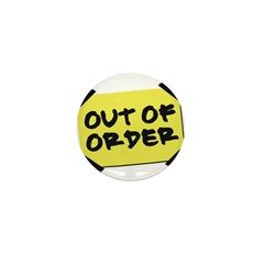 Out of Order Mini Button