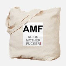 TEXTING SPEAK - - AMF ADIOS MOTHER FUCKER Tote Bag