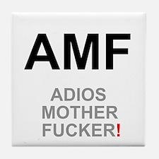 TEXTING SPEAK - - AMF ADIOS MOTHER FU Tile Coaster