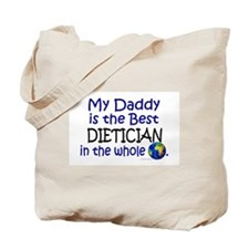 Best Dietician In The World (Daddy) Tote Bag