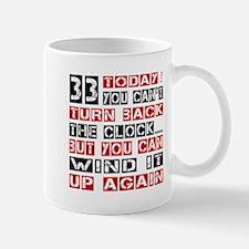 33 Turn Back Birthday Designs Mug