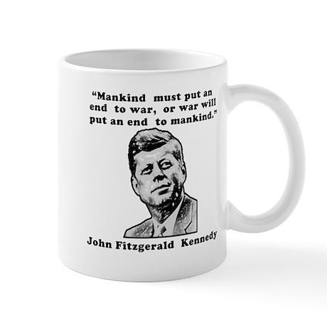 JFK Anti-War Quote Mug