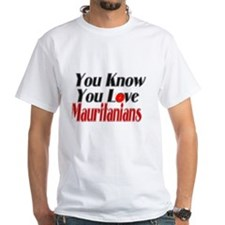you know you love Mauritania Shirt
