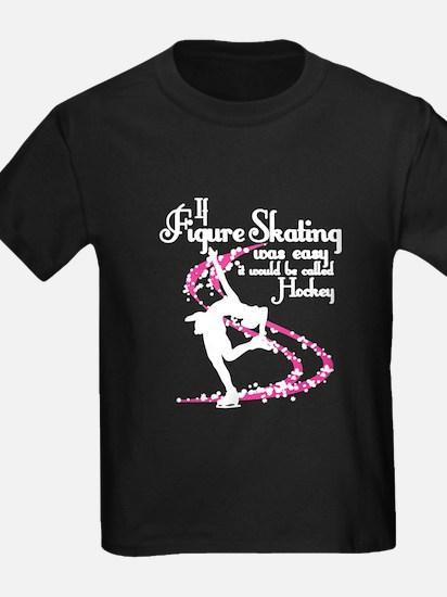 Figure Skating Not Easy T-Shirt