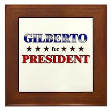 GILBERTO for president Framed Tile