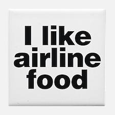 I LIKE AIRLINE FOOD Tile Coaster