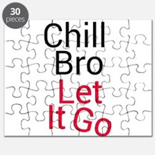 Chill bro let it go Puzzle