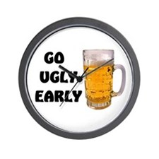 GO UGLY EARLY Wall Clock