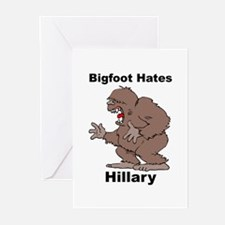 Bigfoot Hates Hillary Clinton Greeting Cards (Pk o