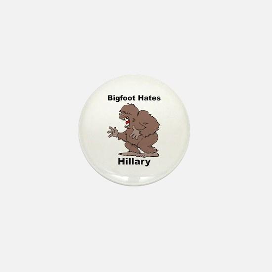 Bigfoot Hates Hillary Clinton Mini Button
