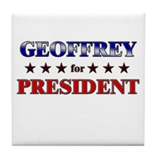 GEOFFREY for president Tile Coaster
