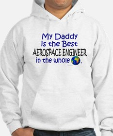Best Aerospace Engineer In The World (Daddy) Hoode