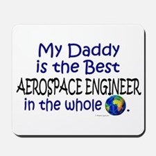 Best Aerospace Engineer In The World (Daddy) Mouse
