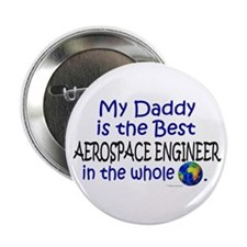 Best Aerospace Engineer In The World (Daddy) 2.25""