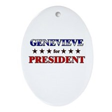 GENEVIEVE for president Oval Ornament