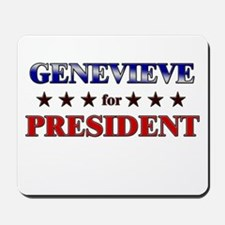 GENEVIEVE for president Mousepad